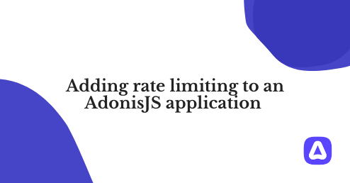 Adding rate limiting to an AdonisJS application